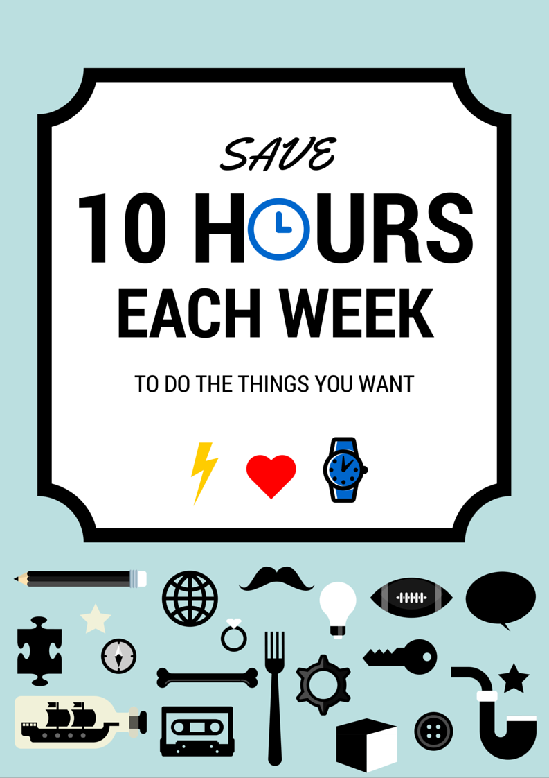 Save 10 Hours